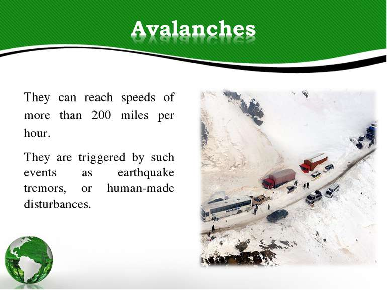 They can reach speeds of more than 200 miles per hour. They are triggered by ...