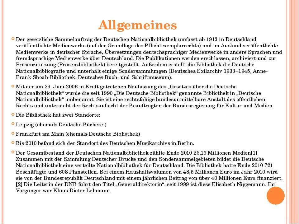 Allgemeines Der gesetzliche Sammelauftrag der Deutschen Nationalbibliothek um...