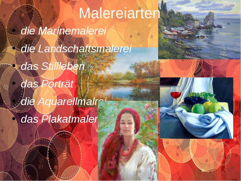 Malereiarten die Marinemalerei die Landschaftsmalerei das Stillleben das Port...