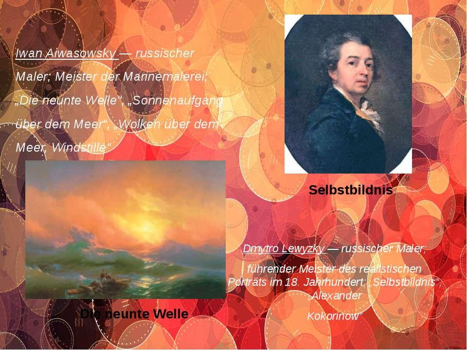 """Iwan Aiwasowsky — russischer Maler; Meister der Marinemalerei; """"Die neunte We..."""