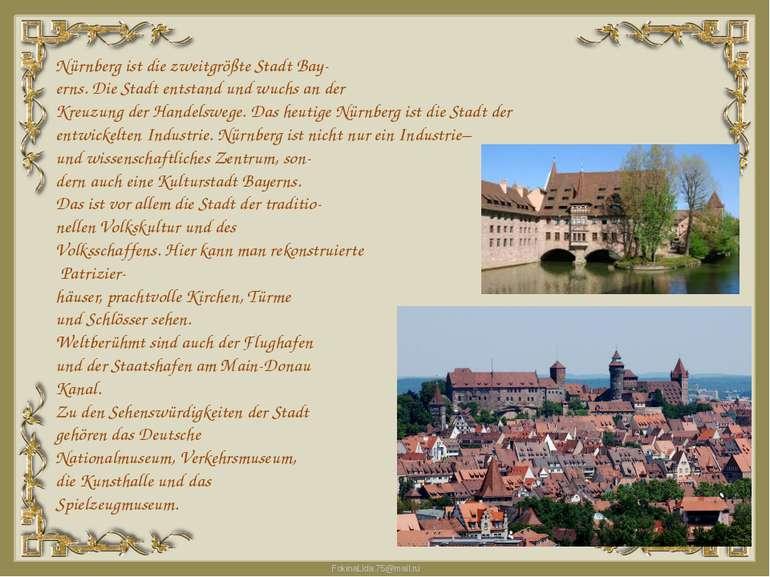 Nürnberg ist die zweitgrößte Stadt Bay erns. Die Stadt entstand und wuchs an ...