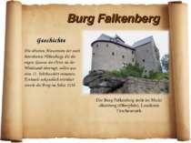 Burg Falkenberg Geschichte Die Burg Falkenberg steht im Markt alkenberg (Ober...