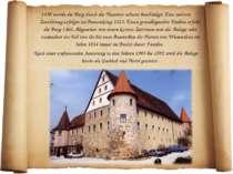 1430 wurde die Burg durch die Hussiten schwer beschädigt. Eine weitere Zerstö...