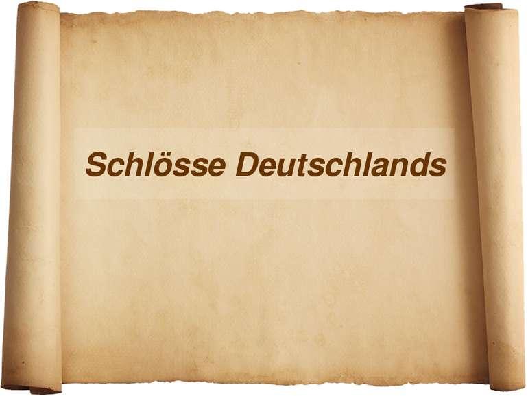 Schlösse Deutschlands