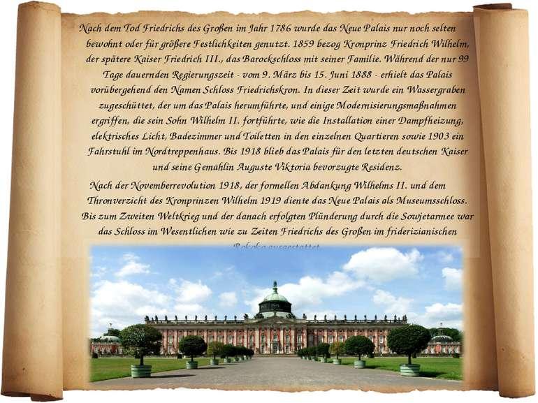 Nach dem Tod Friedrichs des Großen im Jahr 1786 wurde das Neue Palais nur noc...
