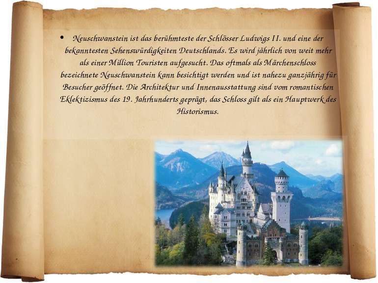 Neuschwanstein ist das berühmteste der Schlösser Ludwigs II. und eine der bek...