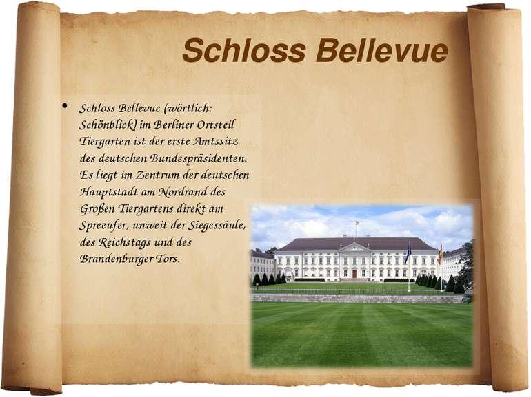 Schloss Bellevue Schloss Bellevue (wörtlich: Schönblick) im Berliner Ortsteil...