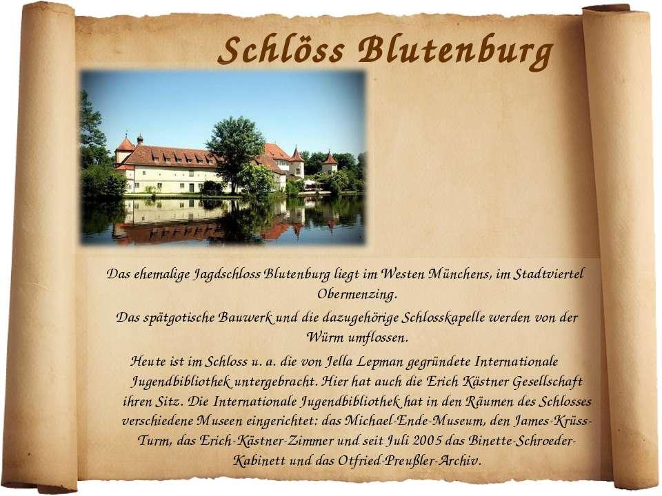 Schlöss Blutenburg Das ehemalige Jagdschloss Blutenburg liegt im Westen Münch...