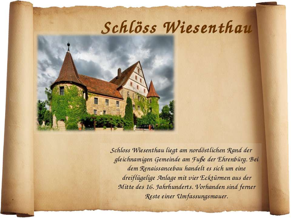 Schlöss Wiesenthau Schloss Wiesenthau liegt am nordöstlichen Rand der gleichn...