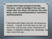 Castle Park High (Uzhgorod Straße, Prinzen) - alten schattigen Park auf dem H...