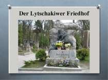Der Lytschakiwer Friedhof