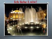 Ich liebe Lwiw!