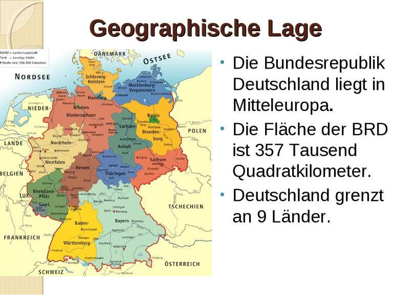 Geographische Lage Die Bundesrepublik Deutschland liegt in Mitteleuropa. Die ...