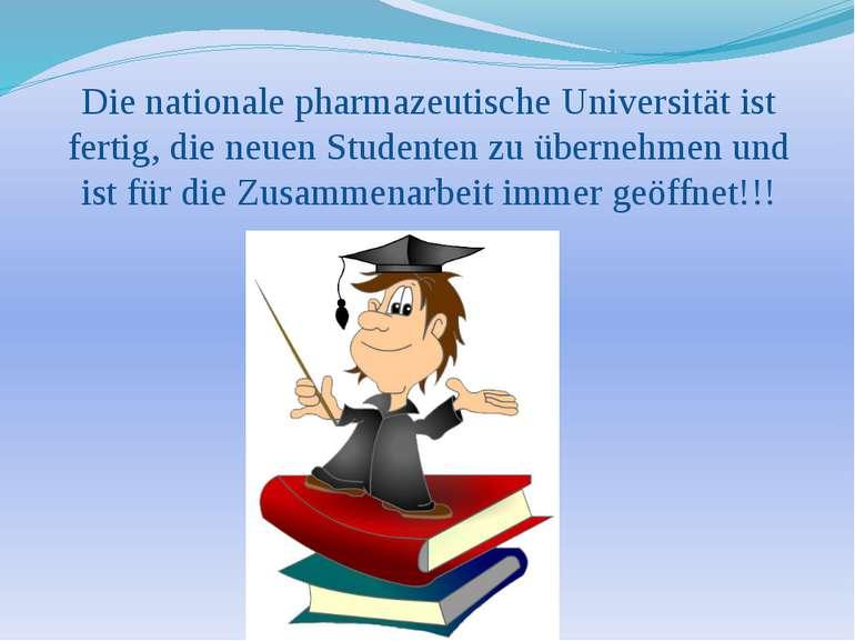 Die nationale pharmazeutische Universität ist fertig, die neuen Studenten zu ...