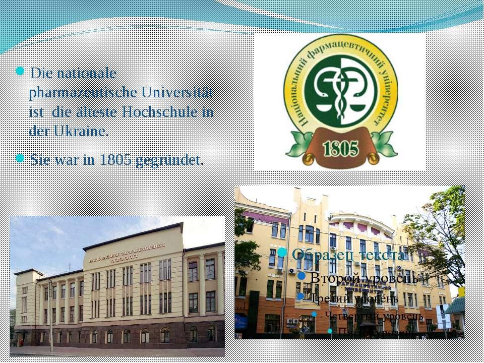 Die nationale pharmazeutische Universität ist die älteste Hochschule in der U...