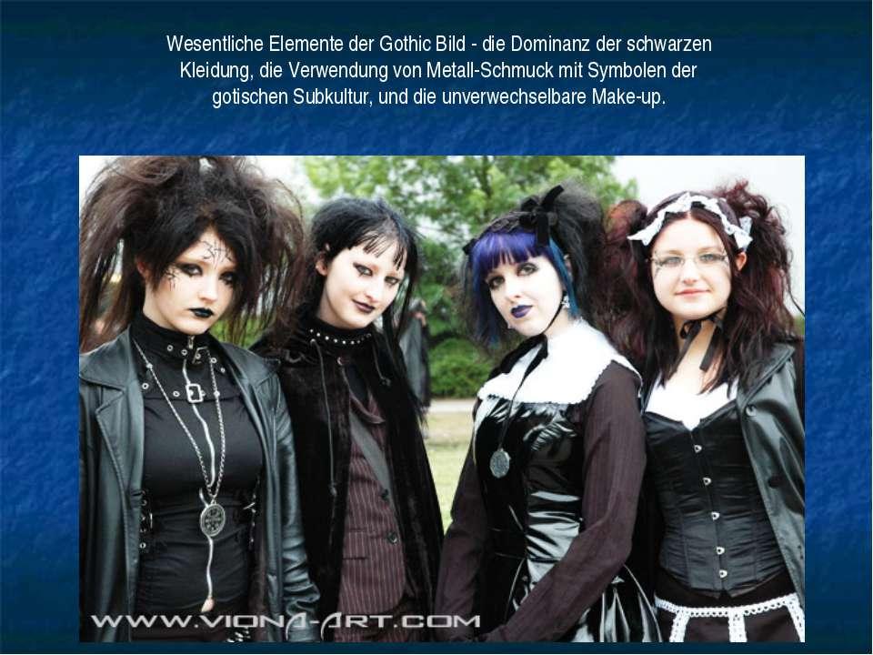 Wesentliche Elemente der Gothic Bild - die Dominanz der schwarzen Kleidung, d...
