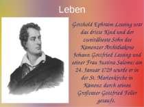 Leben Gotthold Ephraim Lessing war das dritte Kind und der zweitälteste Sohn ...