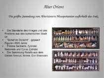 Alter Orient Die größte Sammlung von Altertümern Mesopotamien außerhalb des I...