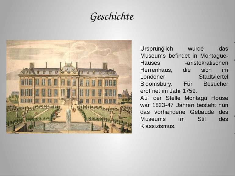 Ursprünglich wurde das Museums befindet in Montague-Hauses -aristokratischen ...