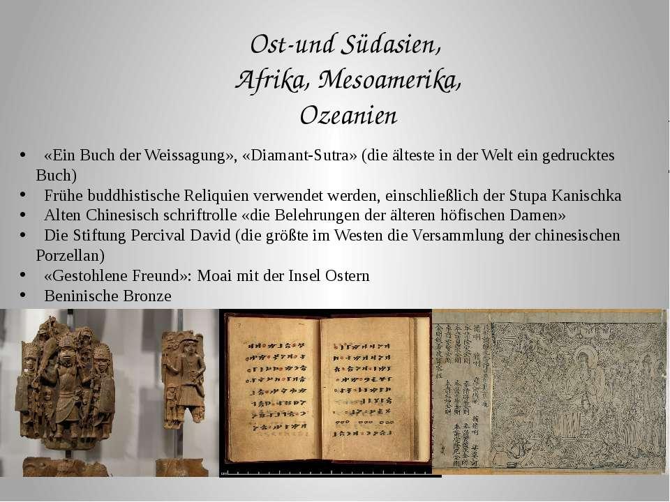 Ost-und Südasien, Afrika, Mesoamerika, Ozeanien «Ein Buch der Weissagung», «D...