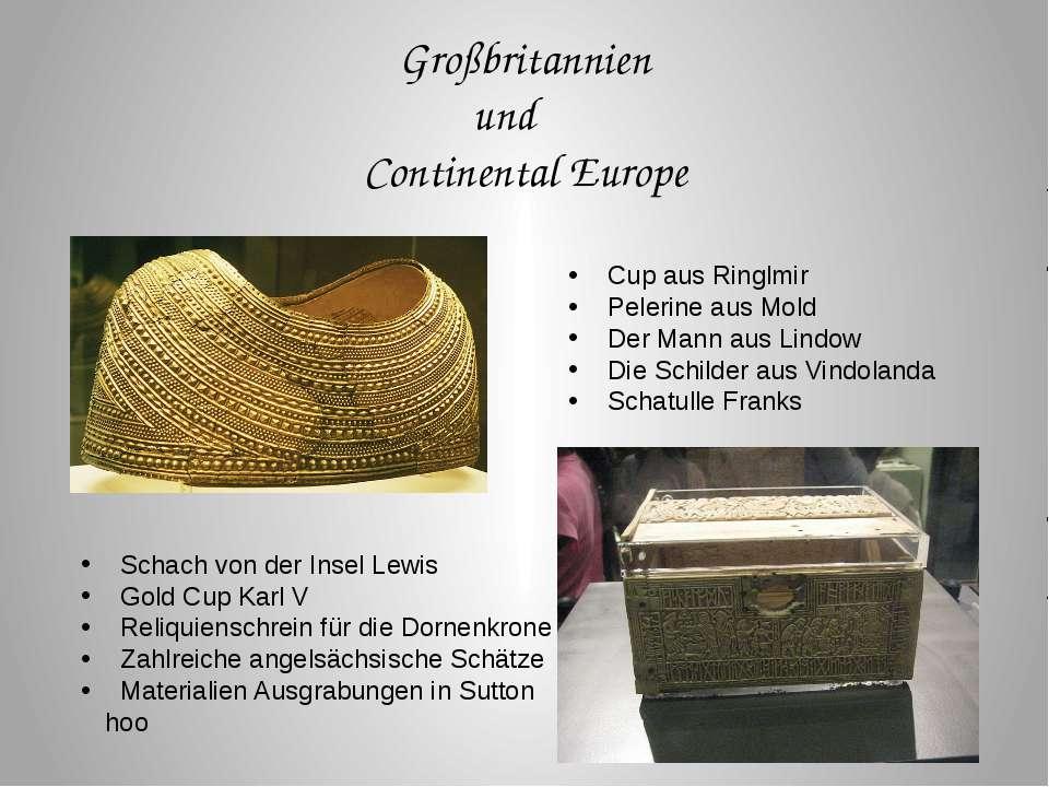 Großbritannien und Continental Europe Cup aus Ringlmir Pelerine aus Mold Der ...