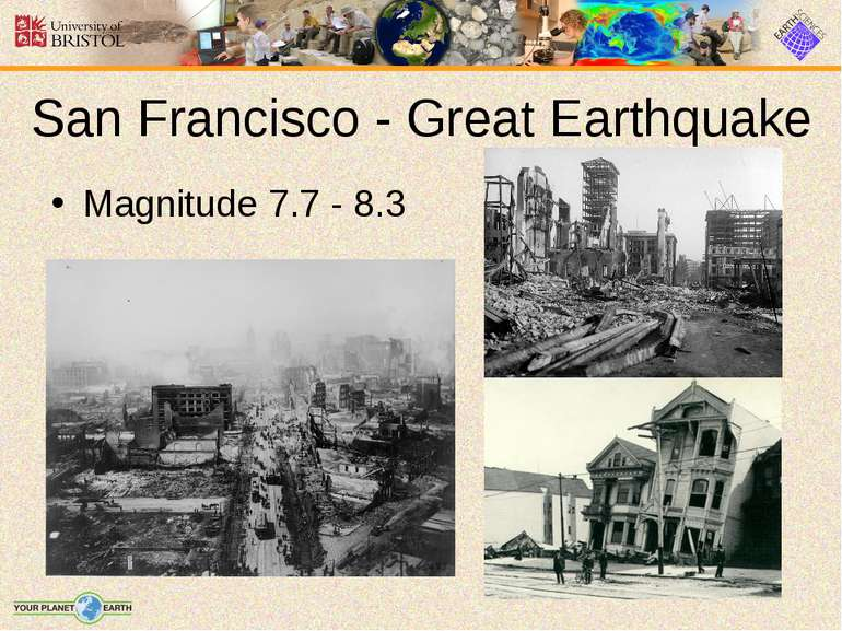 San Francisco - Great Earthquake Magnitude 7.7 - 8.3