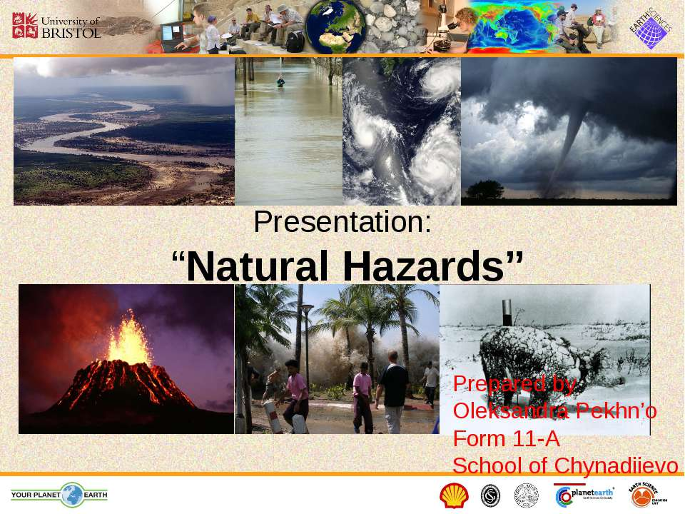 "Presentation: ""Natural Hazards"" Prepared by Oleksandra Pekhn'o Form 11-A Scho..."