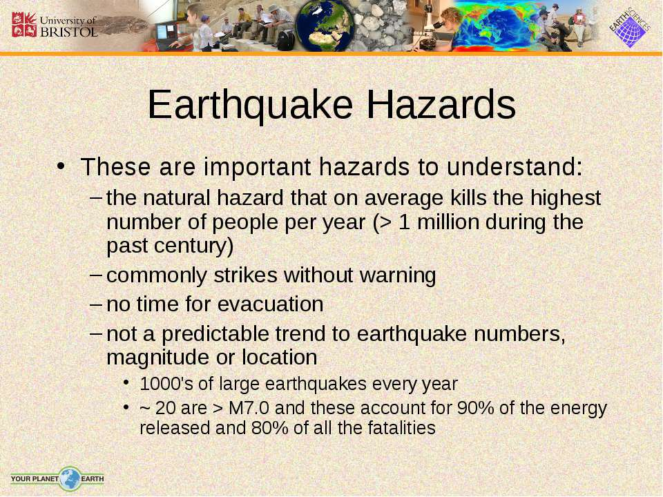 Earthquake Hazards These are important hazards to understand: the natural haz...