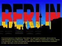 Після возз'єднання, популярність Німеччини, як туристичної держави, значно зр...