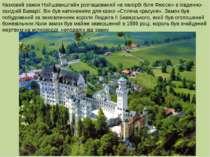Казковий замок Нойшванштайн розташований на пагорбі біля Фюссен в південно-за...