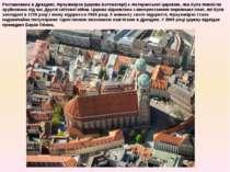 Розташована в Дрездені, Фрауенкірхе (церква Богоматері) є лютеранської церкво...