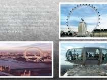Відвідайте Лондонське Око - найвище оглядове колесо у світі, висота якого сяг...