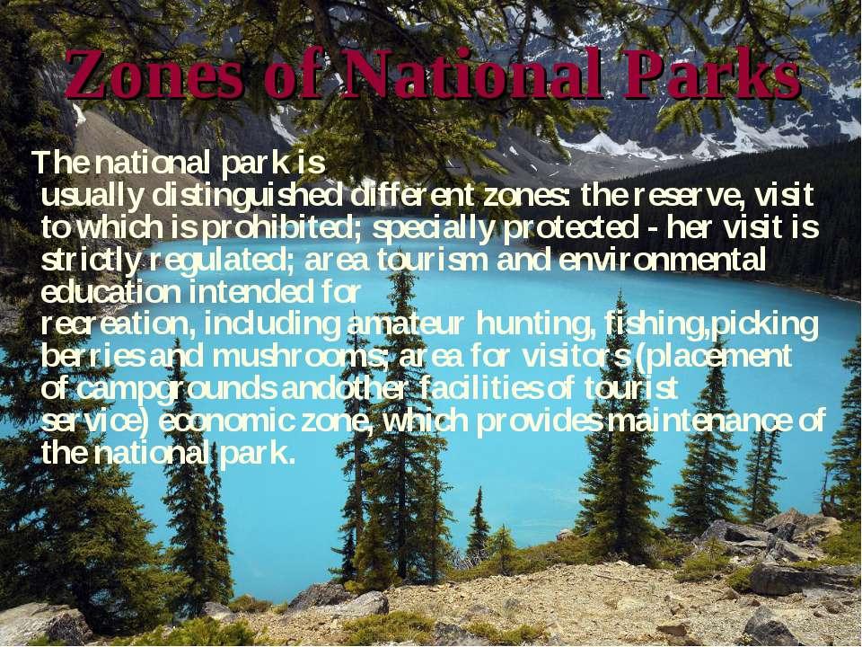 Zonesof National Parks The national parkis usuallydistinguisheddifferent...