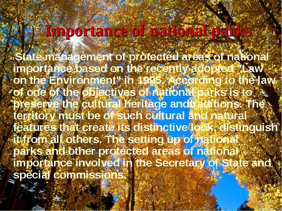 Importanceof national parks State managementof protected areasof national ...