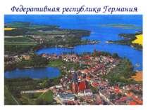 Географическое положение. Расположена в центральной Европе. Граничит: На севе...