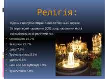 Релігія: Відень є центром єпархії Римо-Католицької церкви. За переписом насел...