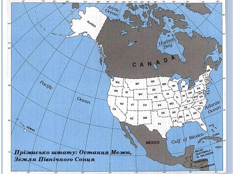 Прізвисько штату:Остання Межа, Земля Північного Сонця