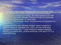 Клімат Сінгапур розташований на 1 градус на північ відекватора. Тому клімати...