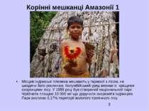 Корінні мешканці Амазонії 1 Місцеві індіанські племена мешкають у гармонії з ...
