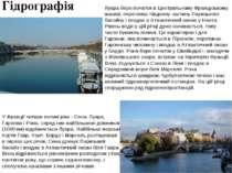 Гідрографія У Франції чотири великі ріки - Сена, Луара, Гаронна і Рона, серед...