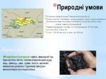 Природні умови По південно-західній частині Словаччини протікає Дунай; Третин...