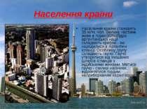 Населення країни Населення країни становить 35 млн. чол. Велика частина живе ...