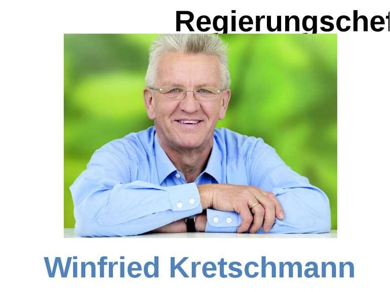 Regierungschef Winfried Kretschmann