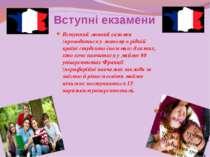 Вступні екзамени Вступний мовний екзамен (проводиться у лютому в рідній країн...