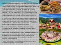 Багато особливостей української кухні були обумовлені способом життя народу, ...