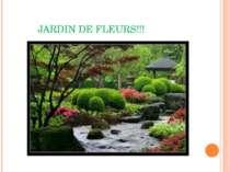 JARDIN DE FLEURS!!!