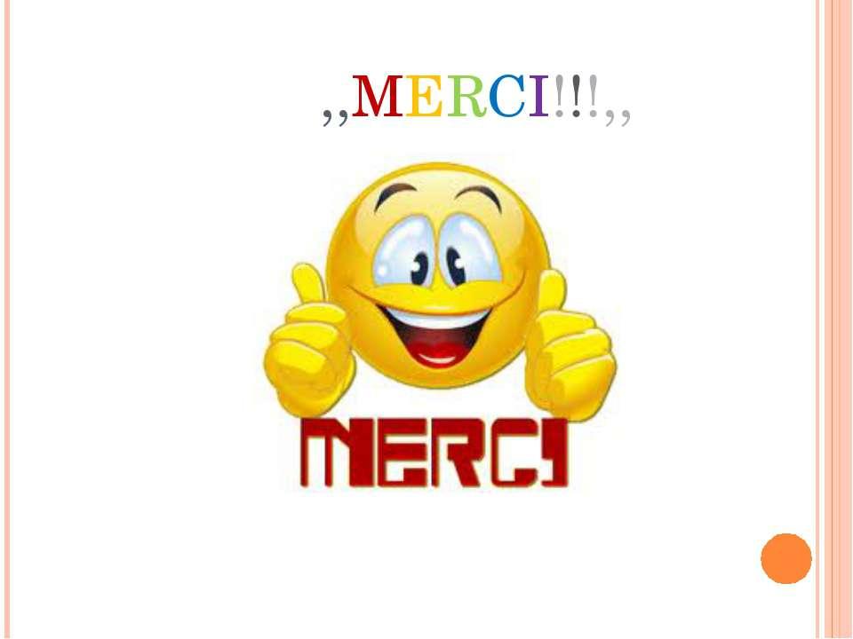 ,,MERCI!!!,,