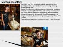 """Muzeum czekolady Cukiernicza firma """"AVK"""" zdecydowała podzielić się swoimi taj..."""