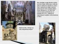 Inne zwracające uwagę elementy wystroju kościoła to bogato dekorowana, pozłac...