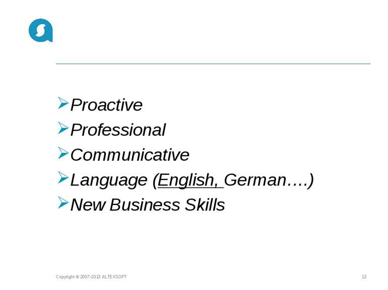 Proactive Professional Communicative Language (English, German….) New Busines...